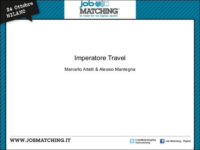 Elevator Pitch - Imperatore Travel. Di Marcello Aitelli