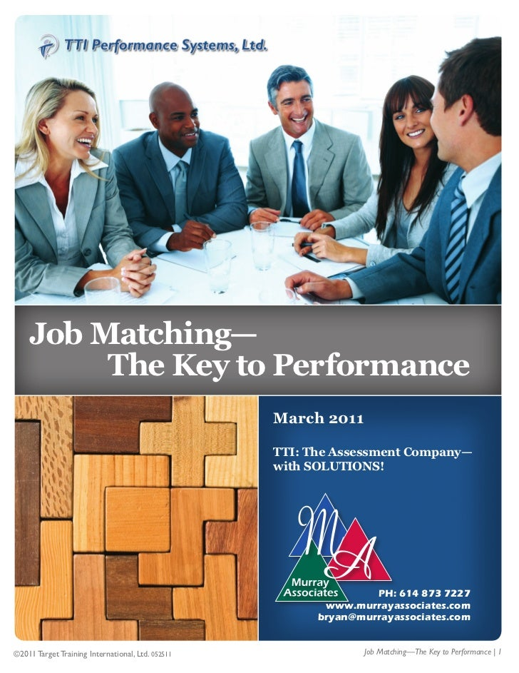 1    Job Matching—         The Key to Performance                                                   March 2011            ...