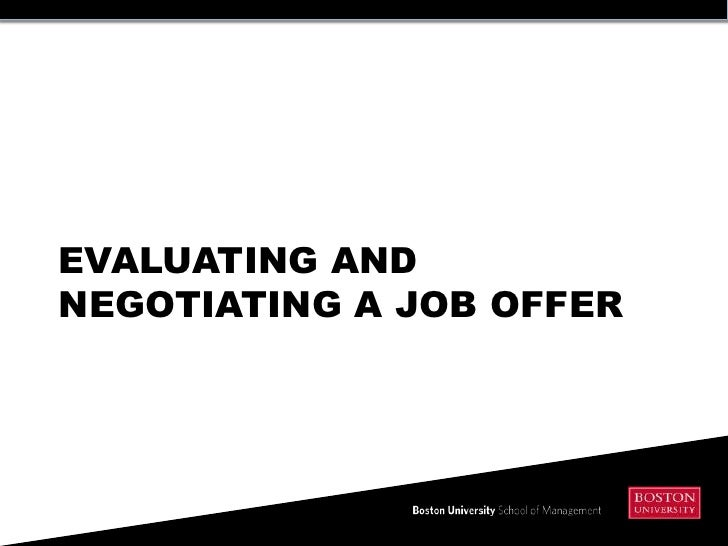 EVALUATING ANDNEGOTIATING A JOB OFFER