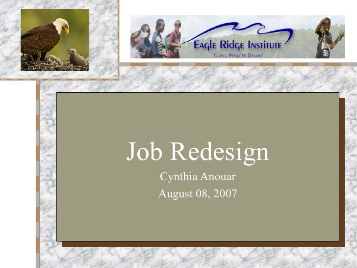 job redesign This study empirically examines the relationship between job redesign and  employee performance and the mediating effects of human capital investment ( hci).