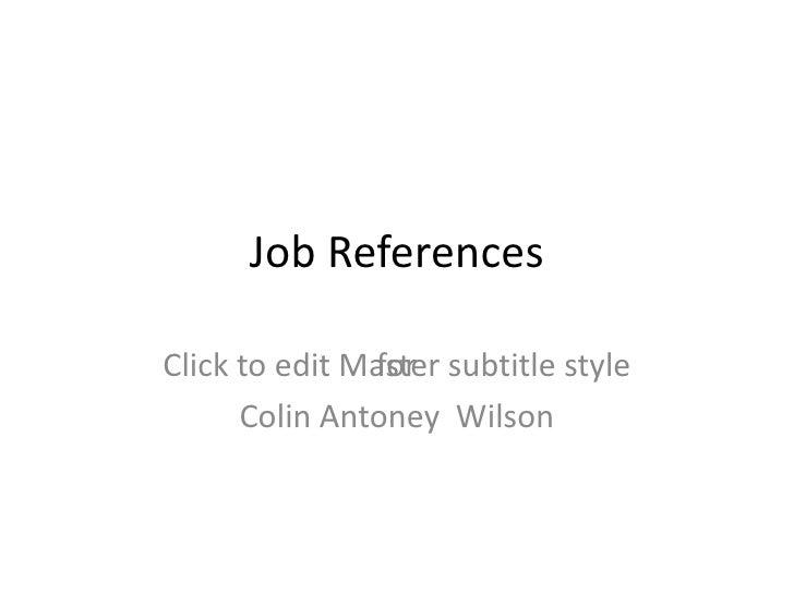 Job References