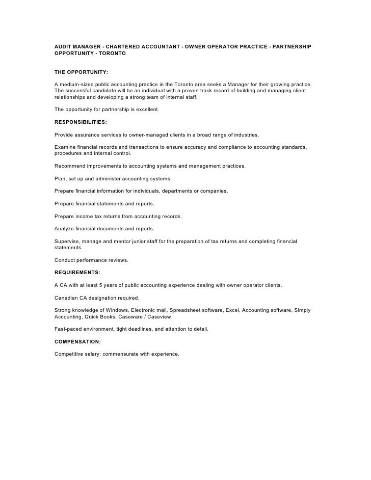 AUDIT MANAGER - CHARTERED ACCOUNTANT - OWNER OPERATOR PRACTICE - PARTNERSHIP OPPORTUNITY - TORONTO   THE OPPORTUNITY:  A m...