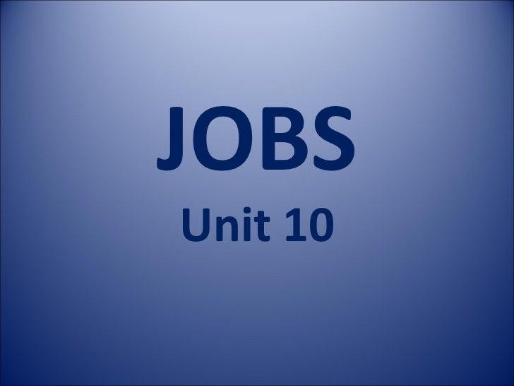 JOBS Unit 10