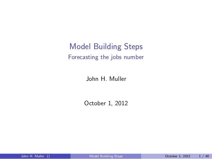 Model Building Steps: Forecasting the Jobs number