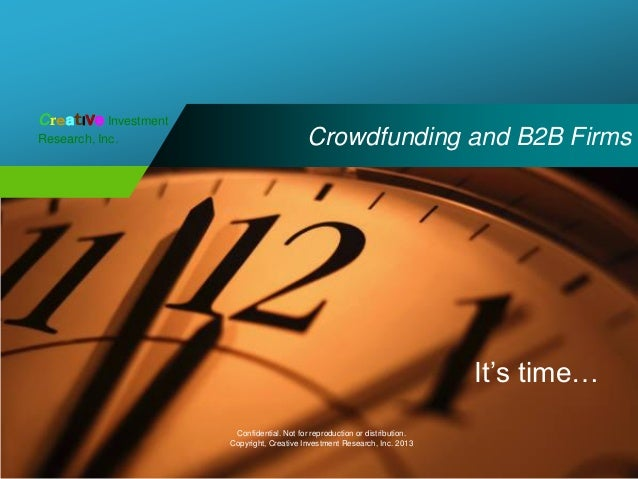 Creative InvestmentResearch, Inc.                             Crowdfunding and B2B Firms                                  ...