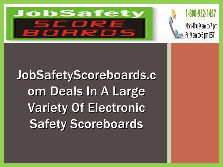 JobSafetyScoreboards.com Deals In A Large Variety Of Electronic Safety Scoreboards