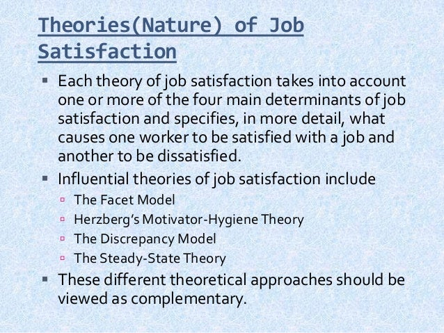 theoretical approaches to job satisfaction programs Satisfaction and job satisfaction priti r sharma organizational communication: perceptions of staff members' level of communication satisfaction and job satisfaction by and motivation during all the phases of my doctoral program.