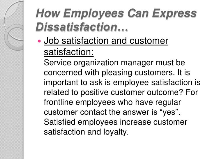 job satisfaction and dissatisfaction in working