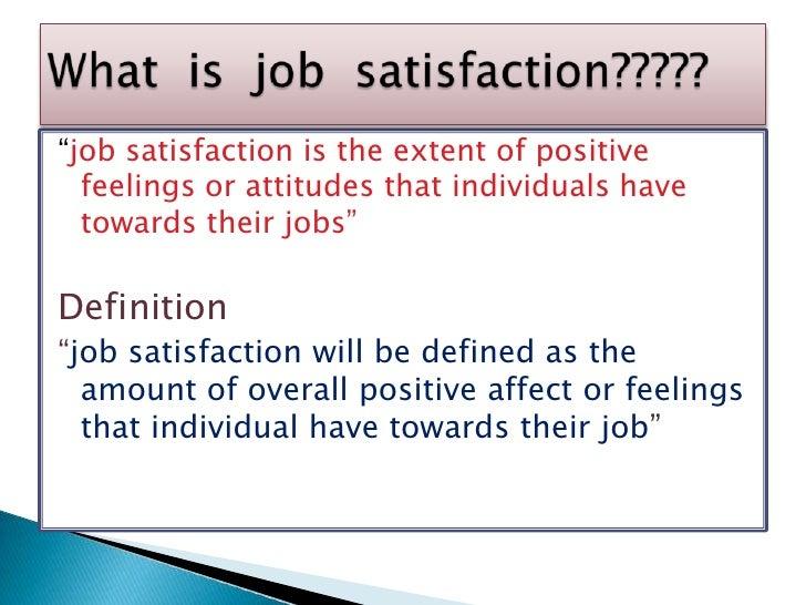 http://image.slidesharecdn.com/jobsatisfactionandmorale-101010054834-phpapp01/95/job-satisfaction-and-morale-2-728.jpg?cb=1359785846