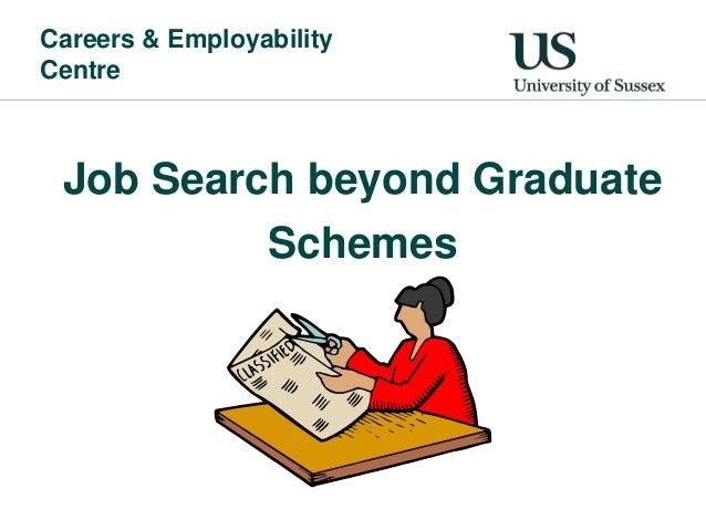 Job Search Beyond Graduate Schemes
