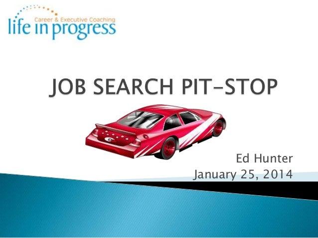 Job search pit stop