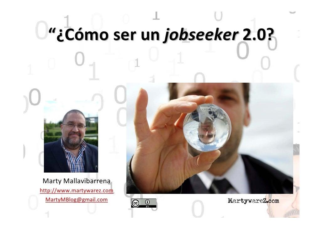 Job seekers 2.0   euitt enero 2011 vslideshare