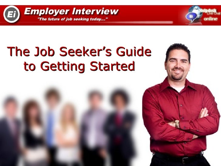 The Job Seeker's Guide  to Getting Started
