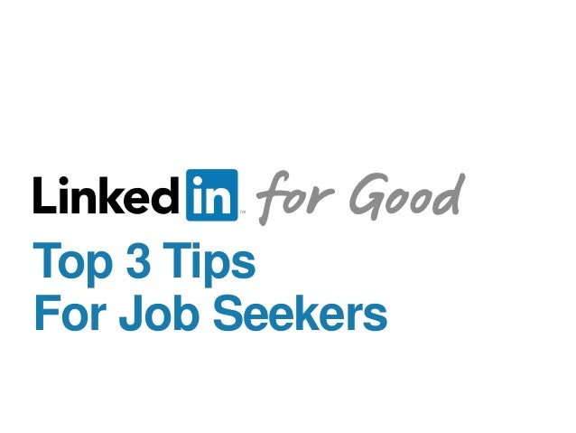 Top 3 Tips For Job Seekers