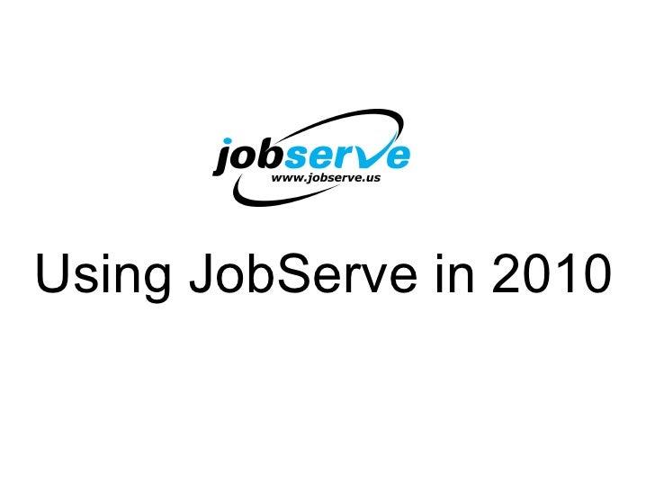 JobServe In 2010