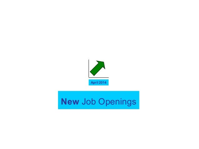 New Job Openings April 2014