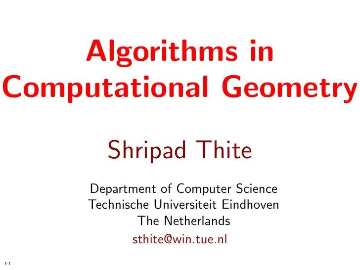 Algorithms in Computational Geometry          Shripad Thite       Department of Computer Science       Technische Universi...