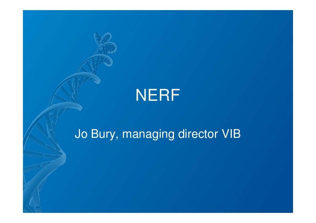 NERF  Jo Bury, managing director VIB