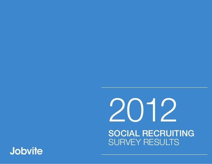 Jobvite 2012 Social Recruiting Survey