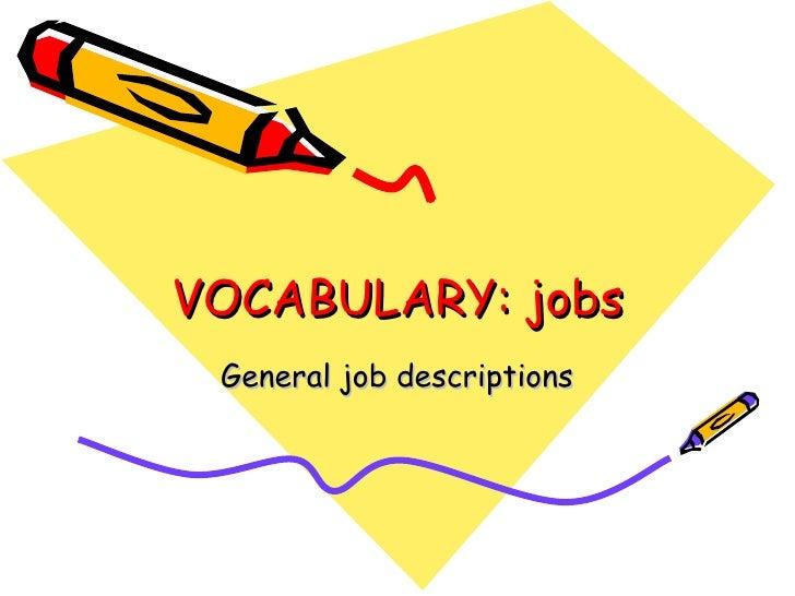 VOCABULARY: jobs General job descriptions