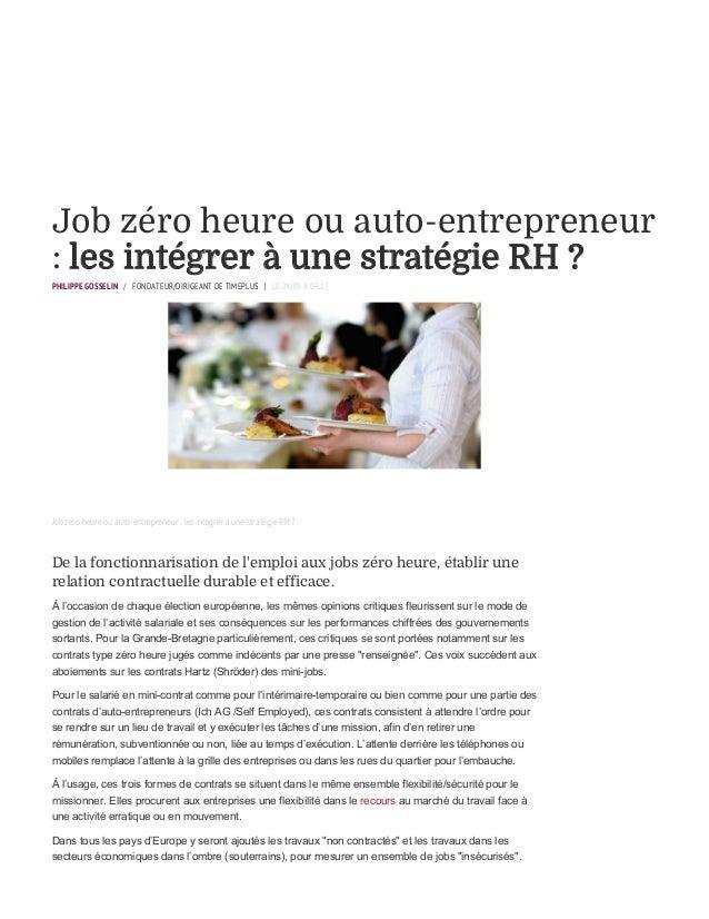 Job zéro heure ou auto-entrepreneur : les intégrer à une stratégie RH ? PHILIPPE GOSSELIN / FONDATEUR/DIRIGEANT DE TIMEPLU...