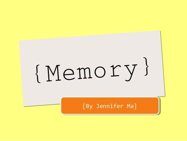 {Memory}{Memory} [By Jennifer Ma][By Jennifer Ma]
