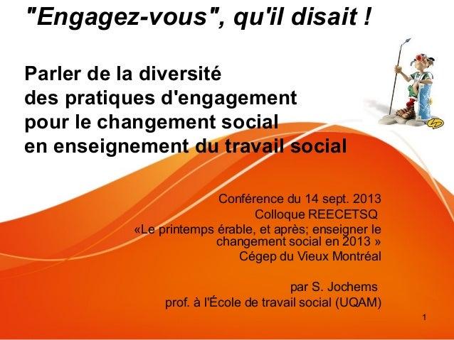 """1 """"Engagez-vous"""", qu'il disait ! Parler de la diversité des pratiques d'engagement pour le changement social en enseigneme..."""