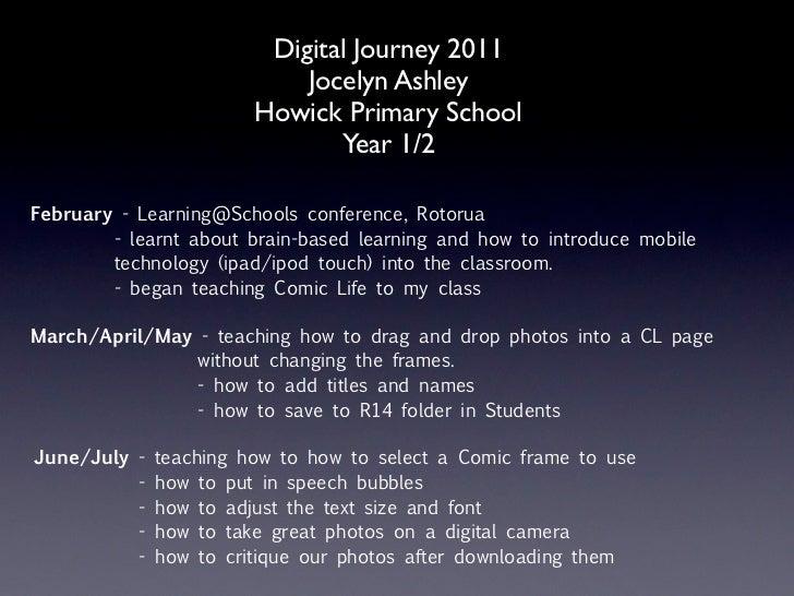 Digital Journey 2011                            Jocelyn Ashley                        Howick Primary School               ...