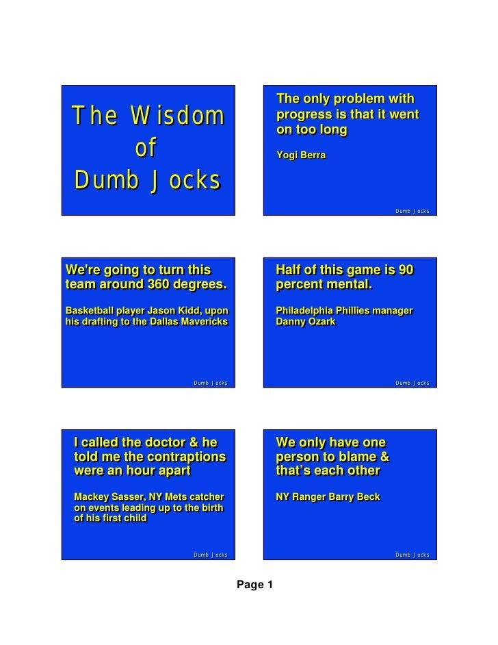 The Wisdom of Dumb Jocks