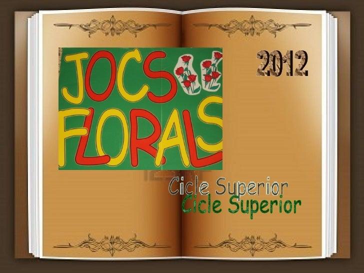 PREMIATS JOCS FLORALS 2012       5è A                 5è B     José Luis         Judith Hinojosa      Alicia            La...