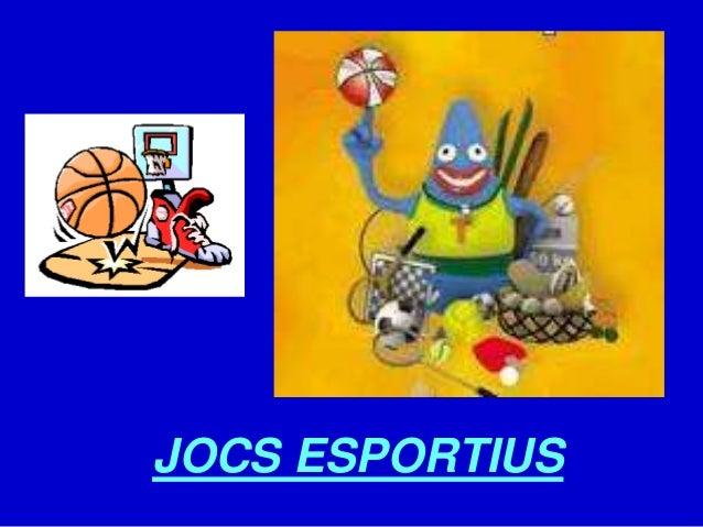 JOCS ESPORTIUS