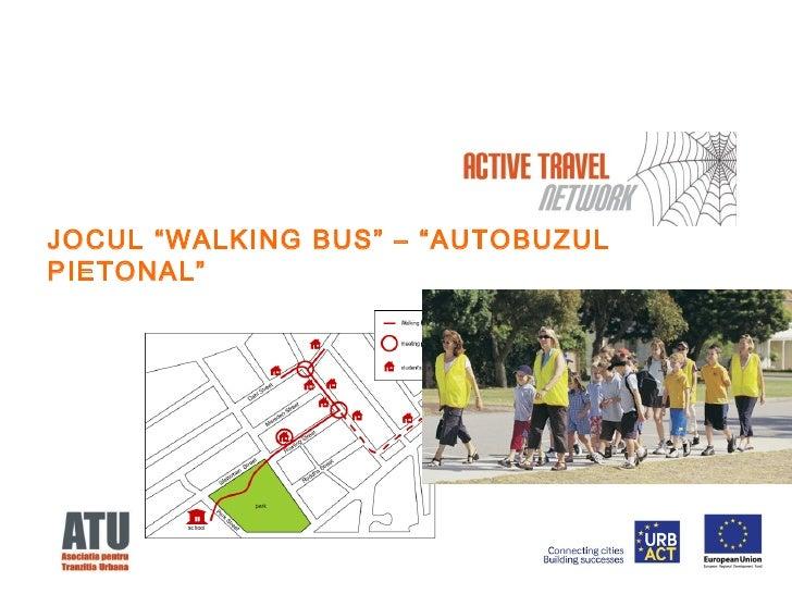 Jocul walking bus in cadrul proiectului active travel network
