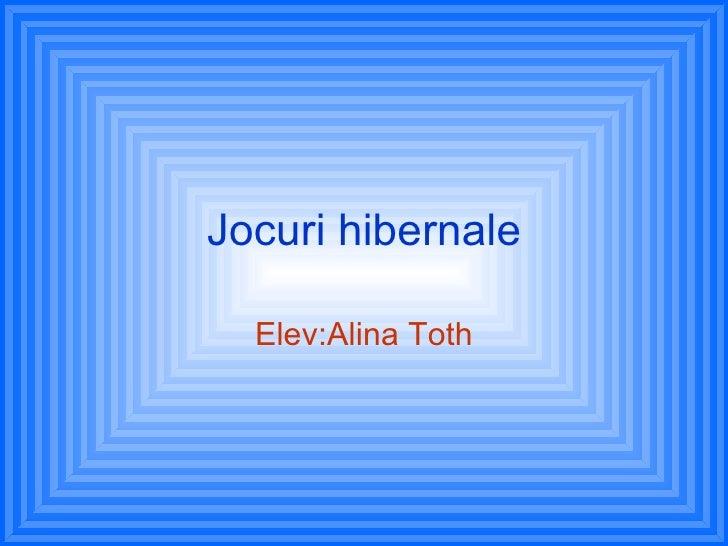 Jocuri hibernale Elev:Alina Toth