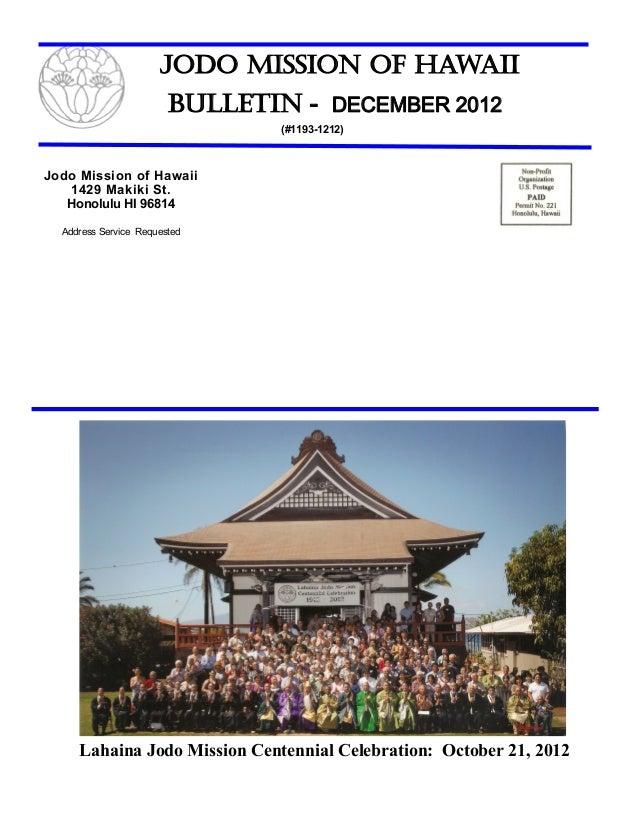 Jodo Mission of Hawaii                        Bulletin - DECEMBER 2012                                (#1193-1212)Jodo Mis...