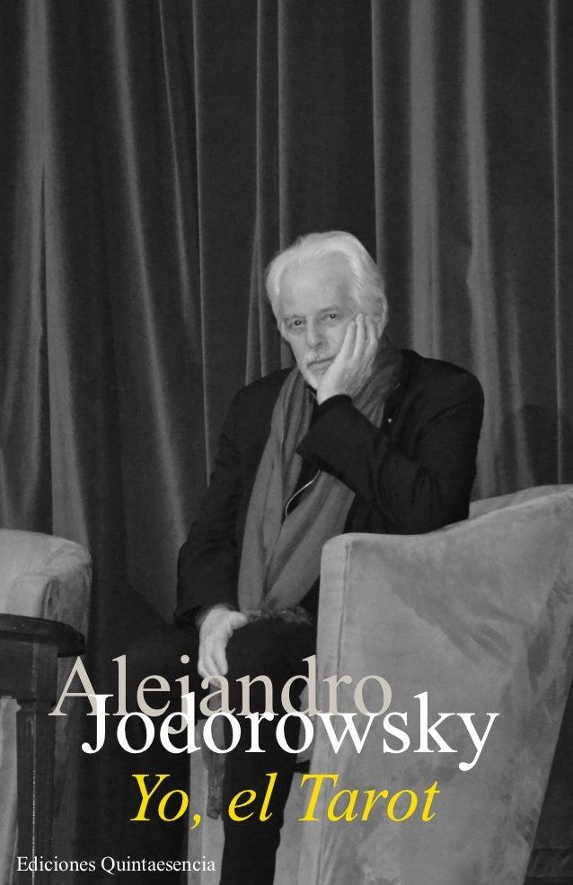Alejandro    Jodorowsky            Yo, el TarotEdiciones Quintaesencia