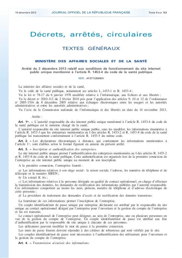.  19 décembre 2013  JOURNAL OFFICIEL DE LA RÉPUBLIQUE FRANÇAISE  Texte 8 sur 163  Décrets, arrêtés, circulaires TEXTES GÉ...