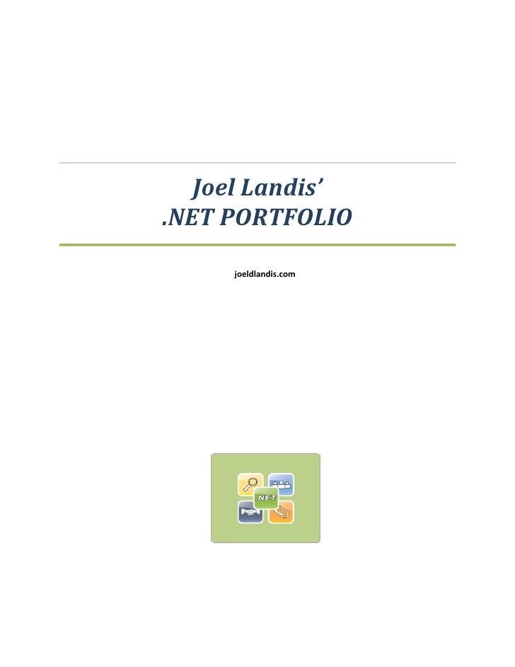 Joel Landis' .NET PORTFOLIO       joeldlandis.com