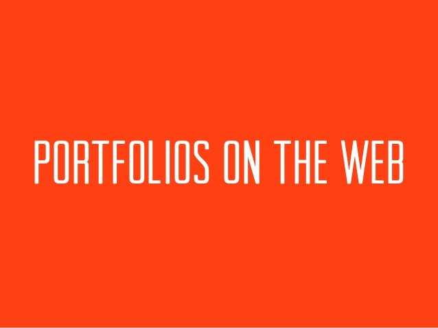 PORTFOLIOS ON THE WEB