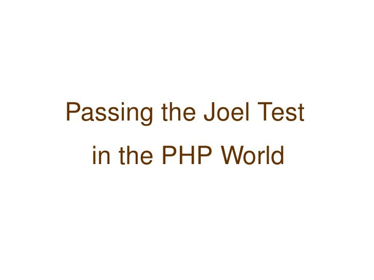 Passing the Joel Test in the PHP World (phpbnl10)