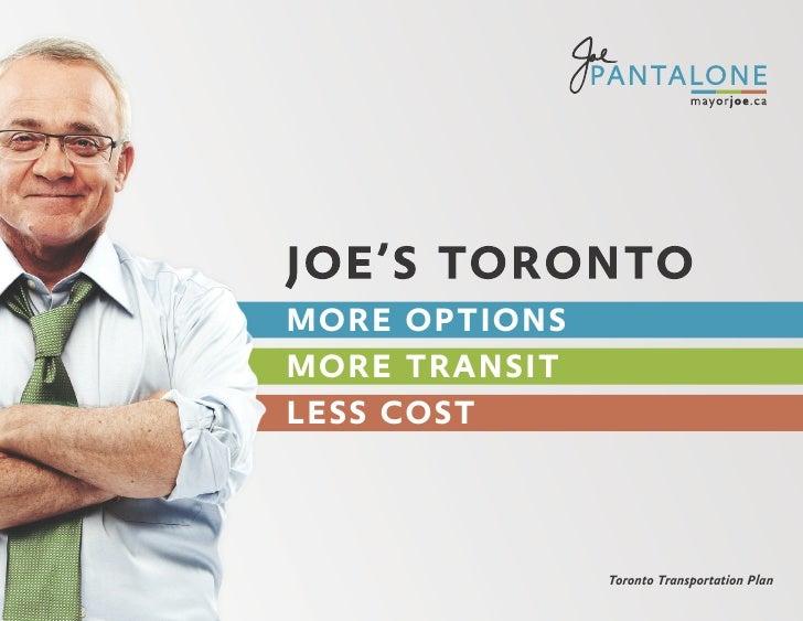 MORE OPTIONS MORE TRANSIT LESS COST                   Toronto Transportation Plan