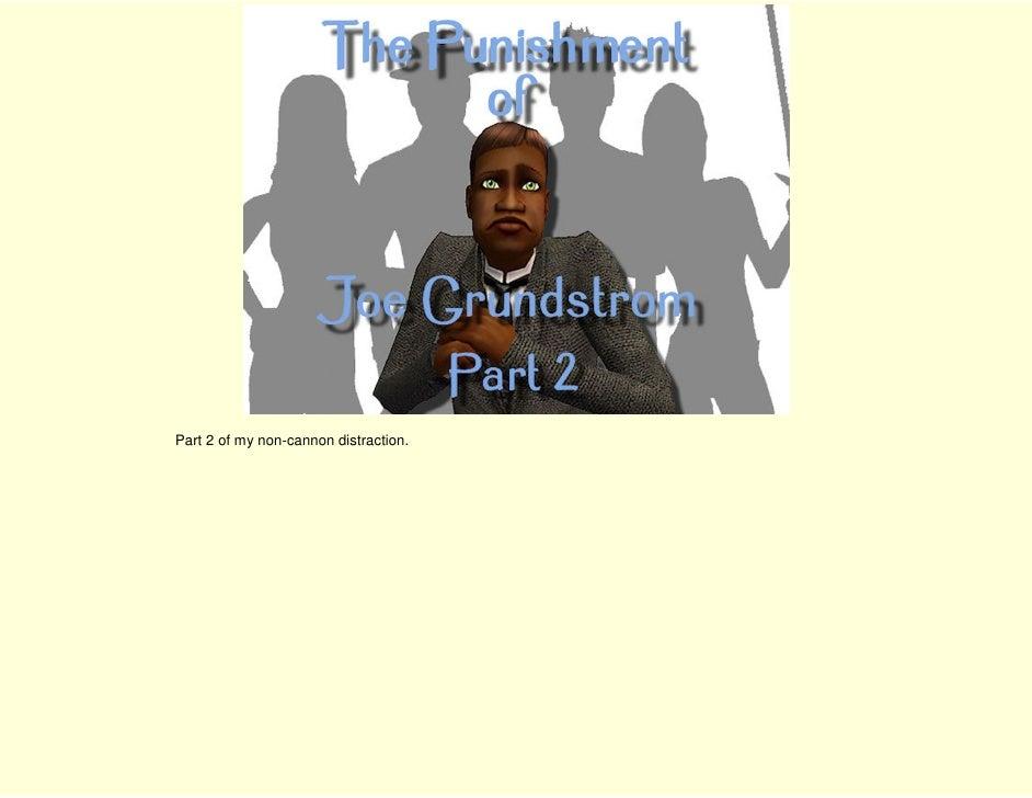 The Punishment of Joe Grundstrom part 2