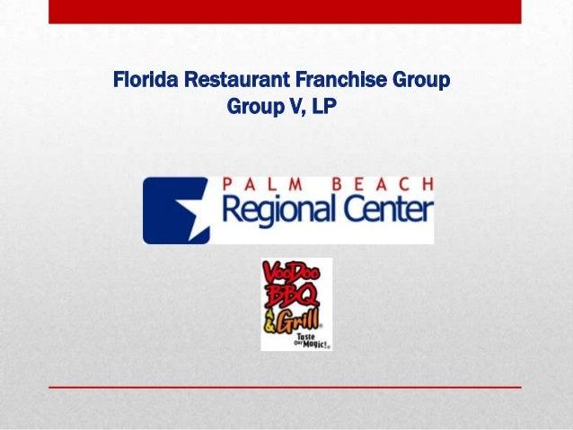 Florida Restaurant Franchise Group Group V, LP