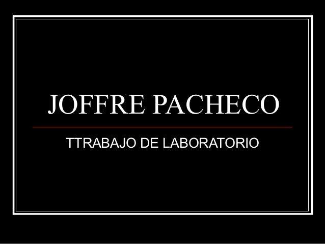 JOFFRE PACHECO TTRABAJO DE LABORATORIO