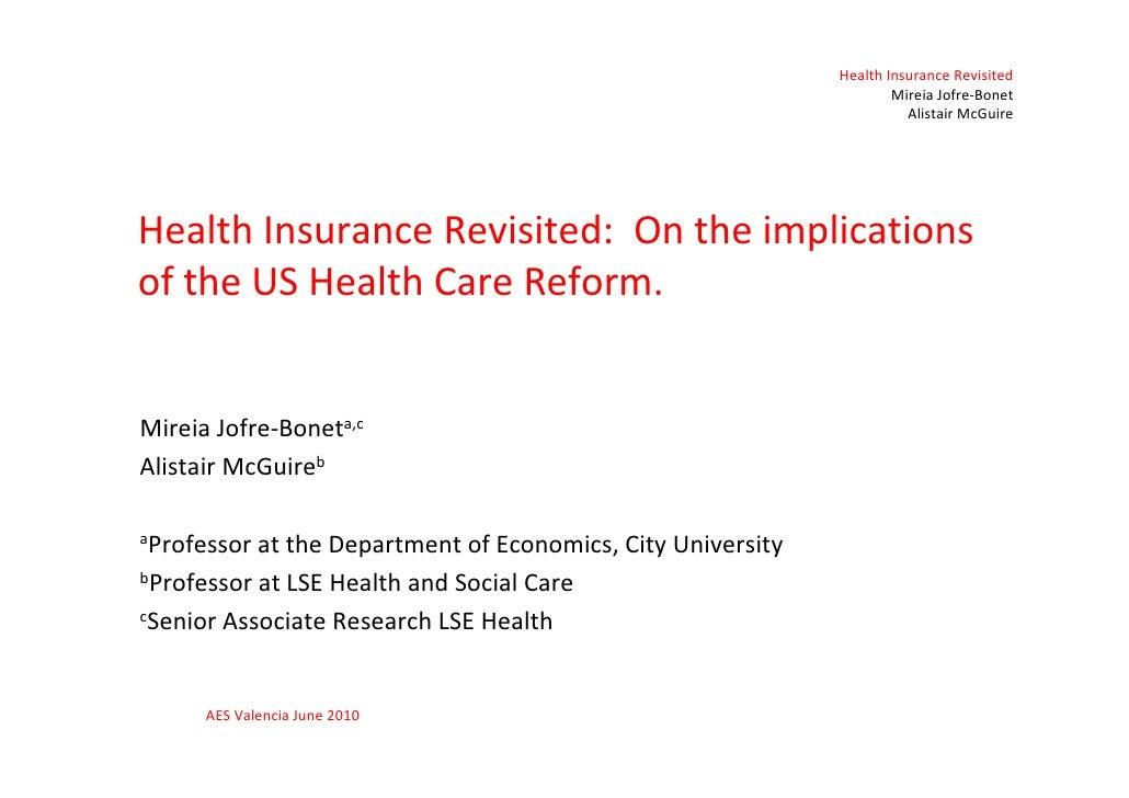 Health Insurance Revisited                                                                      Mireia Jofre-Bonet        ...