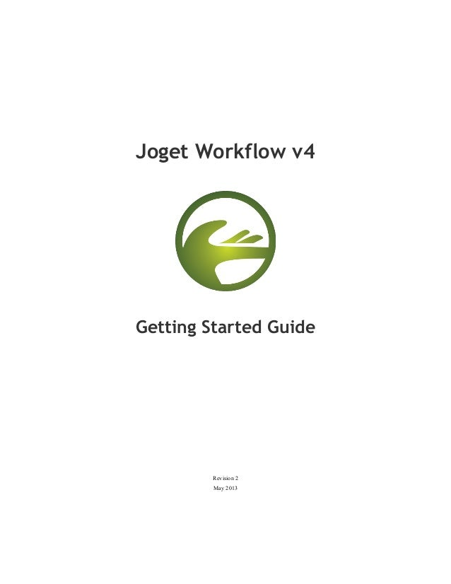 Joget Workflow v4Getting Started GuideRevision 2May 2013
