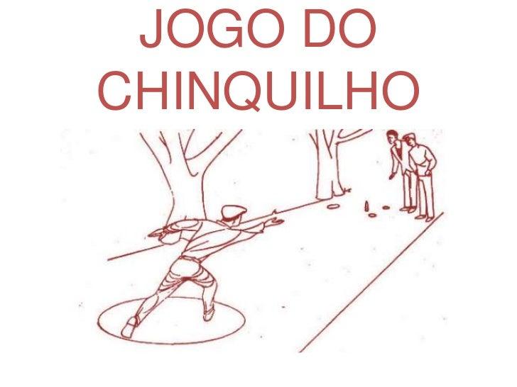 JOGO DOCHINQUILHO