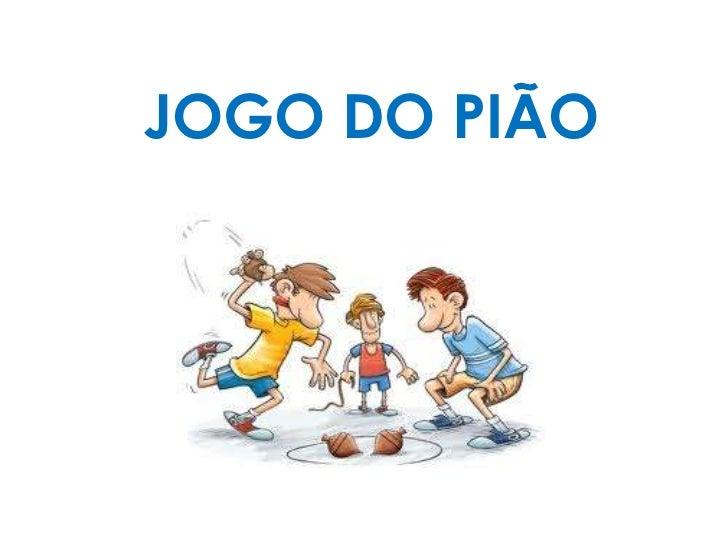 JOGO DO PIÃO