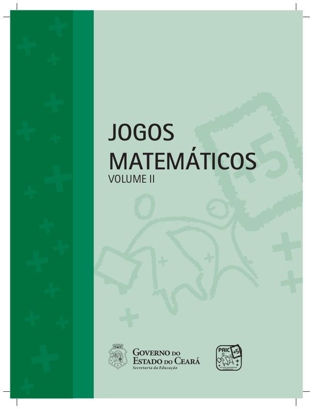 JOGOS  MATEMÁTICOS  VOLUME II