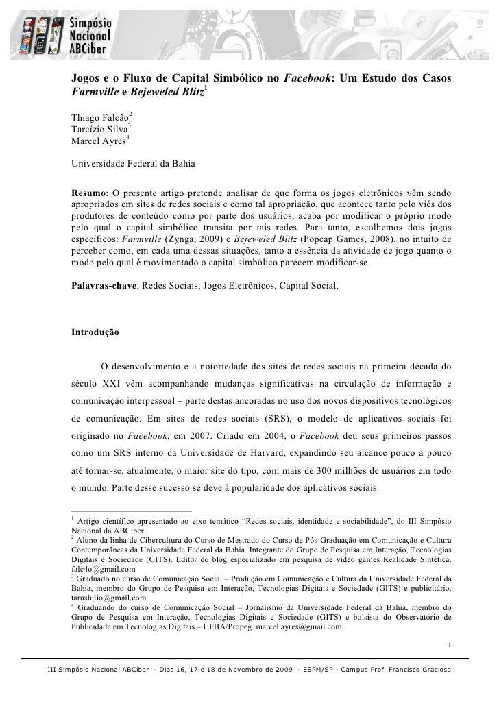 Jogos e o Fluxo de Capital Simbólico no Facebook: Um Estudo dos Casos       Farmville e Bejeweled Blitz1        Thiago Fal...