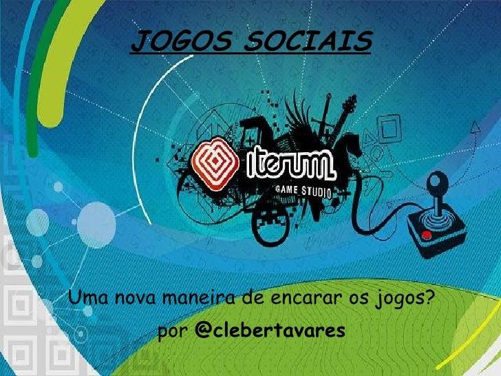 Palestra Jogos sociais - Cleber Jr.